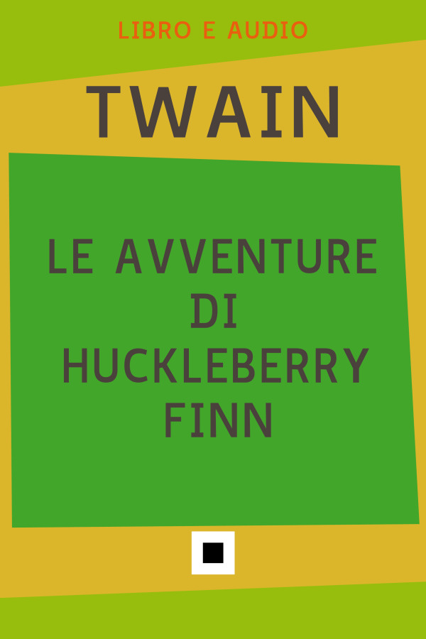 Le avventure di Huckleberry Finn (eBook audio)